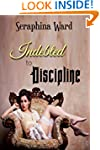 Indebted to Discipline (Historical Vi...
