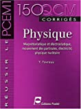 Physique : Magntostatique et lectrostatique, mouvement des particules, lectricit, physique nuclaire