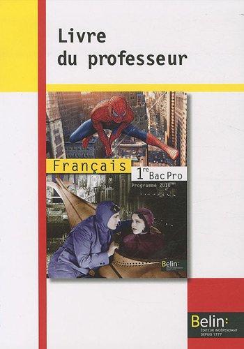 Francais 1e bac pro livre du professeur programme 2010 - Programme bac pro cuisine ...