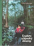 Explore a Spooky Swamp (Books for Young Explorers)