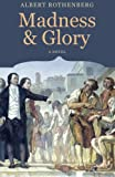 img - for Madness and Glory book / textbook / text book