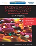 img - for Brody's Human Pharmacology: With STUDENT CONSULT Online Access, 5e (Human Pharmacology (Brody)) book / textbook / text book