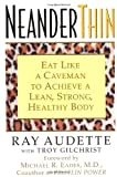 img - for NeanderThin: Eat Like a Caveman to Achieve a Lean, Strong, Healthy Body book / textbook / text book