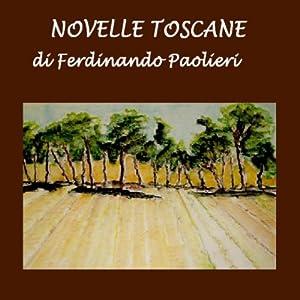 Novelle Toscane [Tales of Tuscany] | [Ferdinando Paolieri]