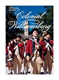 Official Guide to Colonial Williamsburg (0879351845) by Michael Olmert