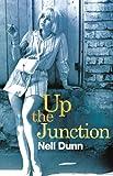 Up The Junction: A Virago Modern Classic (VMC Book 464)