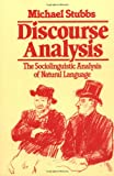 img - for Discourse Analysis: The Sociolinguistic Analysis of Natural Language (Language in Society, 4) book / textbook / text book