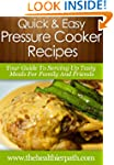 Pressure Cooker Recipes: Your Guide T...