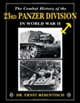 Combat History of the 23rd Panzer Div...