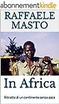 In Africa: Ritratto di un continente...