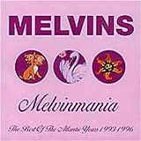 Melvinmania: Best of ~ Melvins