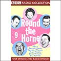 Round the Horne: Volume 9  by Kenneth Horne, more Narrated by Kenneth Horne, Kenneth Williams, Betty Marsden, Hugh Paddick