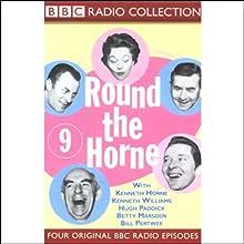 Round the Horne: Volume 9 Radio/TV Program Auteur(s) : Kenneth Horne,  more Narrateur(s) : Kenneth Horne, Kenneth Williams, Betty Marsden, Hugh Paddick