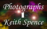 Photographs by Keith Spence: I've been here and there. (where ya been?)