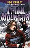 Nightmare Mountain (0141306459) by Kehret, Peg