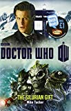 Doctor Who: The Silurian Gift (1849905584) by Tucker, Mike