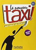 Nouveau Taxi! 3. Livre De L'Élève (+ CD-Rom)