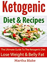 KETOGENIC DIET: Delicious Diet Recipes for Beginners and FAST Weight Loss! ( Ketogenic Diet For Weight Loss Ketogenic Diet For Beginners ) (Ketogenic Diet Rapid Weight Loss Ketogenic Recipes)