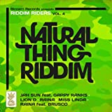 Natural Thing Riddim, Vol. 4 (Riddim Riders)