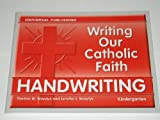 Writing Our Catholic Faith Handwriting, Kindergarten