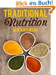 Traditional Nutrition: From Weston A....