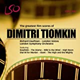 London Symphony Orchestra The Greatest Film Scores of Dmitri Tiomkin [LSO/Kaufman]