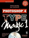 img - for Photoshop 4 Type Magic 1 by Lai, David, Simsic, Greg (1997) Paperback book / textbook / text book