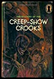 The Mystery of the Creep-Show Crooks - The Three Investigators (0394973828) by Carey, Mary V.