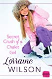 img - for Secret Crush of a Chalet Girl: HarperImpulse Contemporary Romance Novella book / textbook / text book