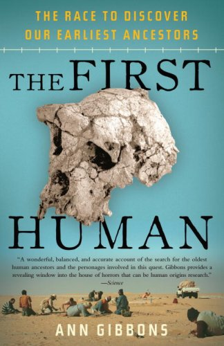 Image for The First Human: The Race to Discover Our Earliest Ancestors