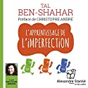 L'apprentissage de l'imperfection Audiobook by Tal Ben-Shahar Narrated by Guila Clara Kessous