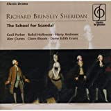 img - for The School for Scandal [Cecil Parker, Baliol Holloway, Harry Andrews, Alec Clunes, Claire Boom, Edith Evans] (1956 EMI Recording Reissued on 2 Compact Discs) book / textbook / text book