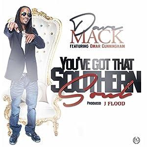 You Got That Southern Soul