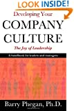 Developing Your Company Culture: The Joy of Leadership