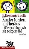 - Rudolf Dreikurs, Vicki Soltz