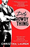 Dirty Rowdy Thing (Wild Seasons)