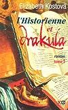 L'historienne et Drakula, Tome 1: