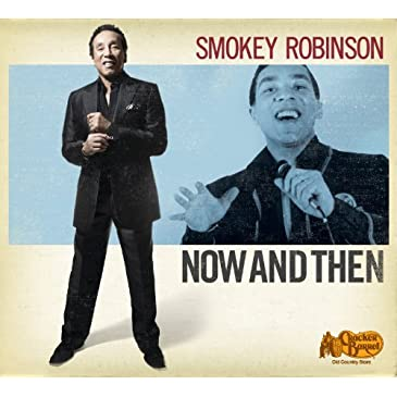 Smokey Robinson - Now and Then CD