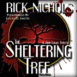The Sheltering Tree | Rick Nichols