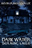 img - for Dark Water: Beaming Smile book / textbook / text book
