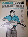 img - for Canada Goose Management: Current Continental Problems and Programs book / textbook / text book