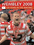 Wembley 2008: 129 Years in the Waiting