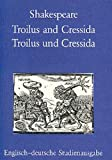 Troilus and Cressida. Troilus und Cressida