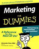 Marketing For Dummies (For Dummies (Lifestyles Paperback)) (1568846991) by Hiam, Alexander