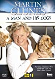 Martin Clunes A Man & His Dogs - As Seen on ITV1 [DVD]