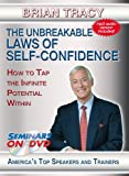 Brian Tracy - The Unbreakable Laws of Self-Confidence - How to Tap the Infinite Potential Within - Motivational DVD Training Video