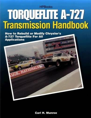 torqueflite-a-727-transmission-handbook-hp1399-how-to-rebuild-or-modify-chryslers-a-727-torqueflite-