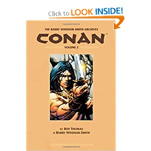 The Barry Windsor-Smith Conan Archives Volume 2 by Roy Thomas and Barry Windsor-Smith
