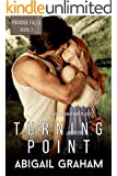 Turning Point: Paradise Falls, Book 3