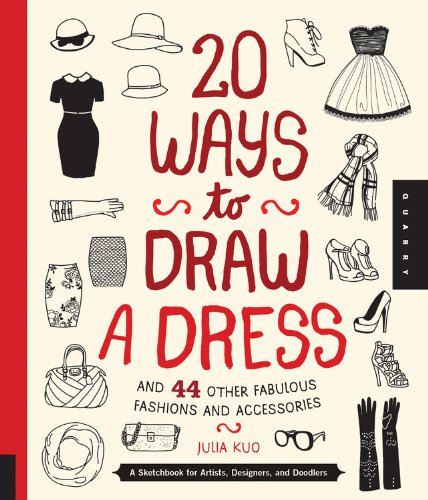 20 Ways to Draw a Dress and 44 Other Fab Fashions